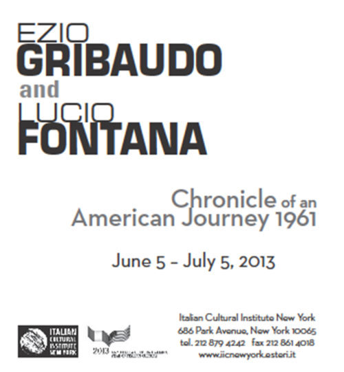 E Gribaudo and L Fonata CHRONICLE OF AN AMERICAN JOURNEY 1961 - NY 2013 5 VI - 5 VII