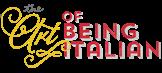 logo blog THE ART OF BEING ITALIAN